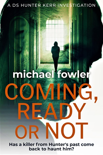 Coming, Ready or Not (DS Hunter Kerr Investigations #4)