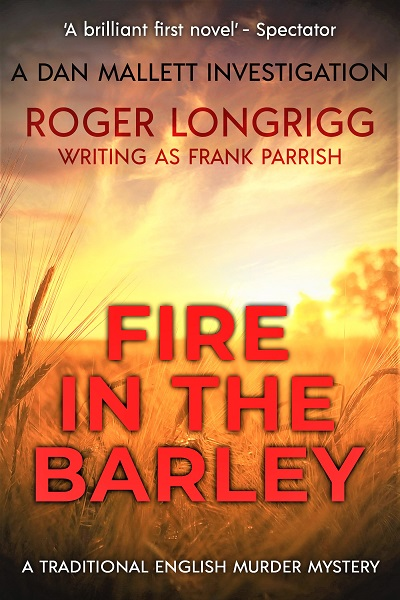 Fire in the Barley (Dan Mallett Investigations #1)