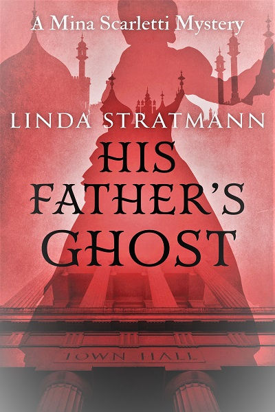 His Father's Ghost (Mina Scarletti Mystery #5)