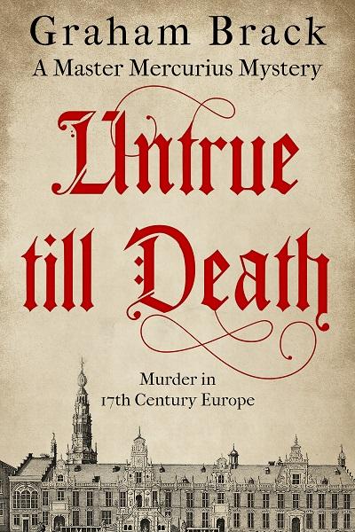 Untrue Till Death (Master Mercurius Mysteries #2)