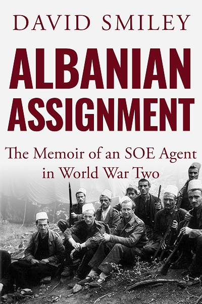 Albanian Assignment  (The Extraordinary Life of Colonel David Smiley #1)1)