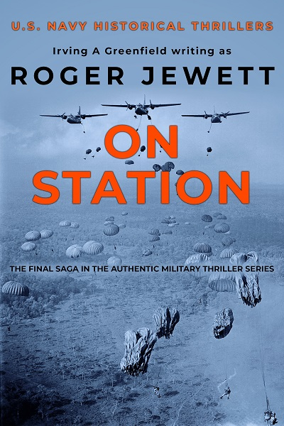 On Station (US Navy Historical Thrillers #3)