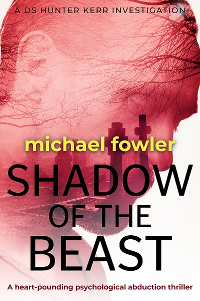 Shadow of the Beast (DS Hunter Kerr Investigations #5)