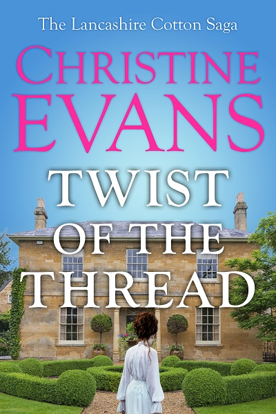 Twist of the Thread (The Lancashire Cotton Saga #2)