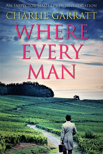 Where Every Man (Inspector James Given Investigations #4)