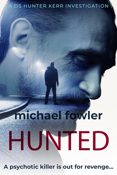 Hunted (DS Hunter Kerr Investigations #6)