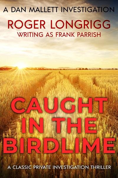 Caught in the Birdlime (Dan Mallett Investigations #7)