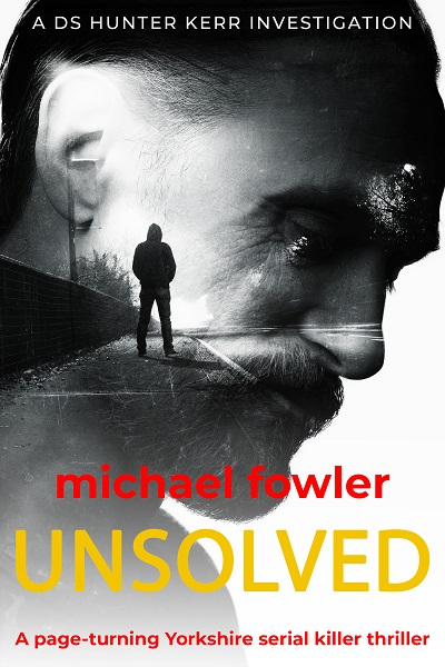 Unsolved (DS Hunter Kerr Investigations #7)