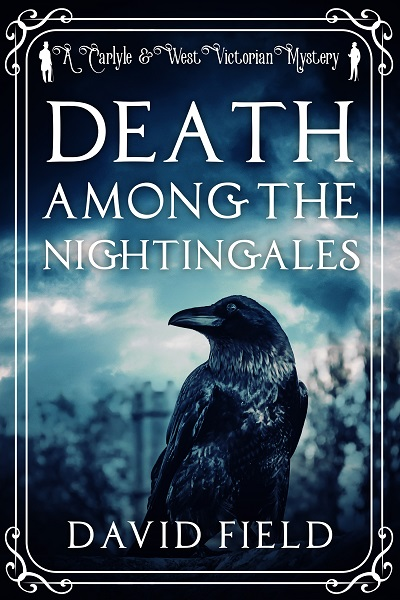 Death Among the Nightingales (Carlyle & West Victorian Mysteries #4)