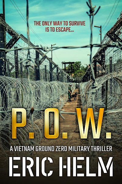 P.O.W. (Vietnam Ground Zero Military Thrillers #2)
