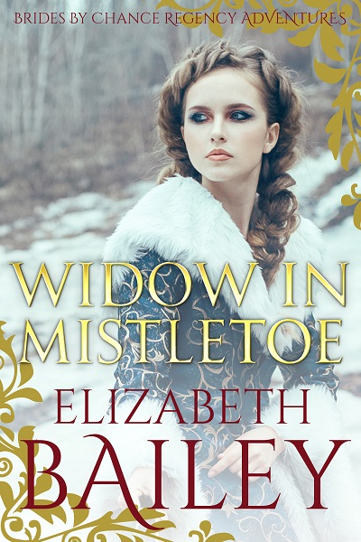 Widow In Mistletoe (Brides By Chance Regency Adventures #7)