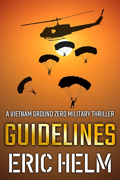 Guidelines (Vietnam Ground Zero Military Thrillers #8)