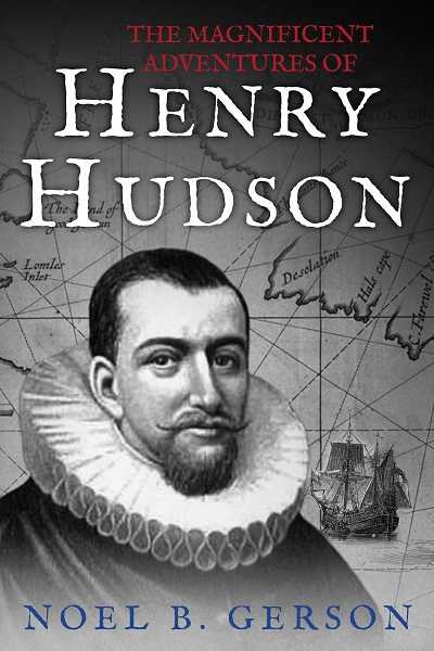 The Magnificent Adventures of Henry Hudson