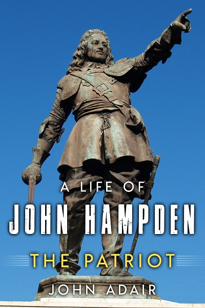 A Life of John Hampden: The Patriot