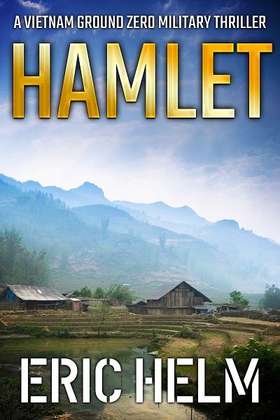 Hamlet (Vietnam Ground Zero Military Thrillers #14)