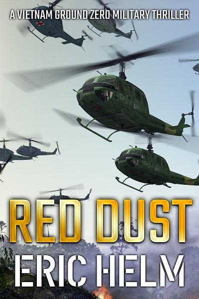 Red Dust (Vietnam Ground Zero Military Thrillers #13)