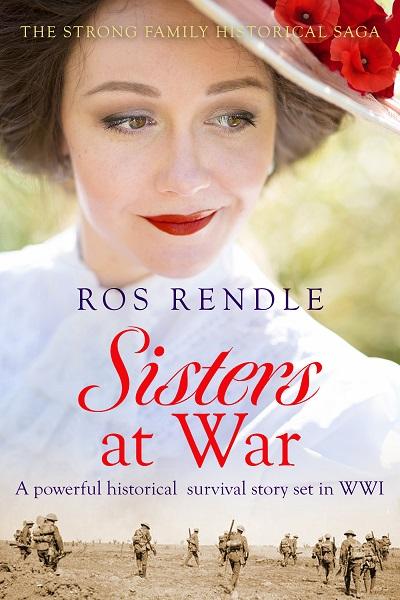 Sisters at War: (The Strong Family Historical Saga)