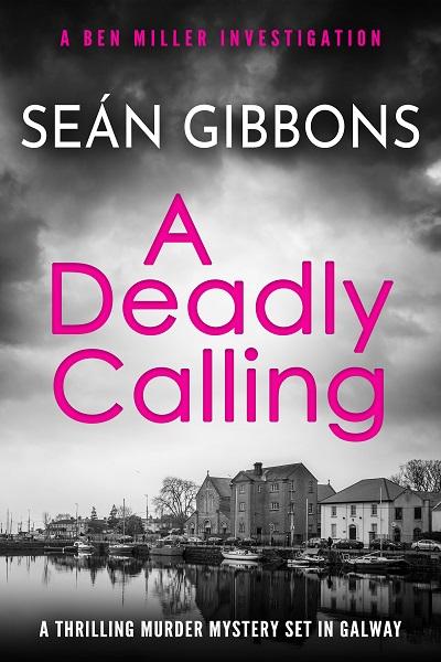 A Deadly Calling (Ben Miller Investigations #1)