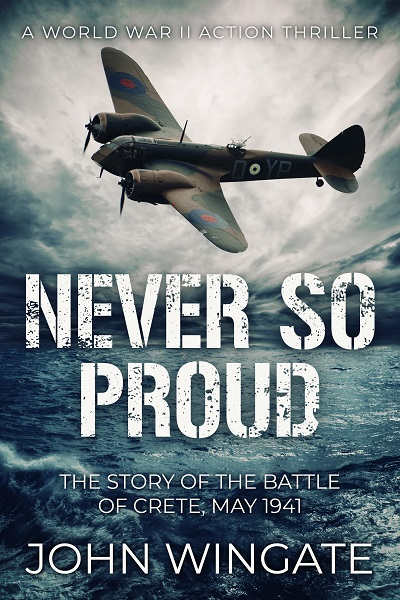 Never So Proud (WWII Action Thriller Series #2)