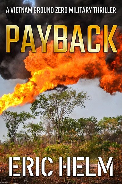 Payback (Vietnam Ground Zero Military Thrillers #18)