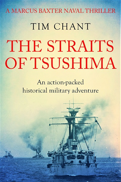 The Straits of Tsushima (Marcus Baxter Naval Thrillers #1)
