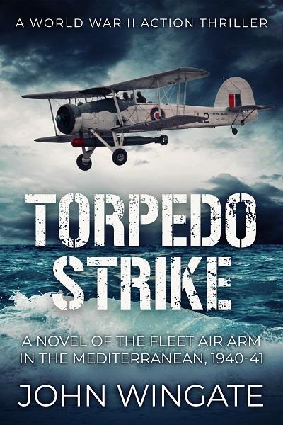 Torpedo Strike (WWII Action Thriller Series #1)