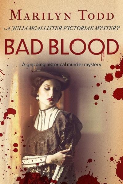Bad Blood: (Julia McAllister Victorian Mysteries #3)
