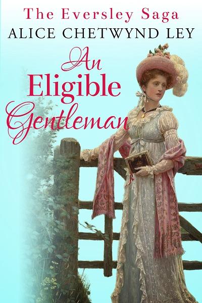 An Eligible Gentleman (The Eversley Saga #4)