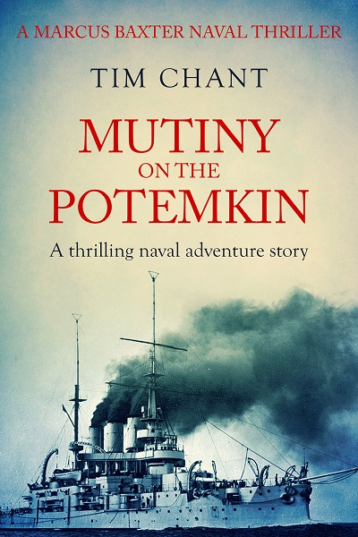 Mutiny on the Potemkin (Marcus Baxter Naval Thrillers #2)